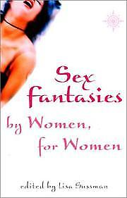 Sex Fantasies by Women for Women, Sussman, Lisa, New Book