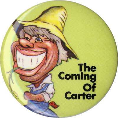 Classic 1976 Campaign THE COMING OF Jimmy CARTER Caricature Button (4990)