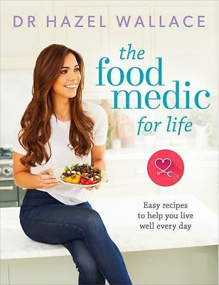 The Food MEDIC for life easy RICETTE PER AIUTARE You Live Well by Dr HAZEL