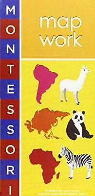Montessori: Map Work by Alyssa Nassner, June George, Bobby George | Board book B