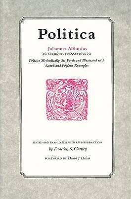 Politica by Althusius, Johannes | Paperback Book | 9780865971158 | NEW