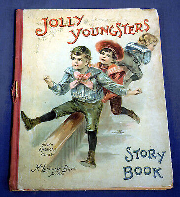 Antique 1890's Childrens Book Jolly Youngsters Story Book McLoughlin Bros. Rare!