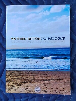 Signed MATHIEU BITTON TRAVELOGUE An Exhibition of New Photographs photography