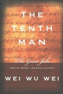 The Tenth Man: The Great Joke (Which Made Lazarus Laugh) (Paperba...