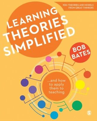 Learning Theories Simplified: ...and how to apply them to teachin...