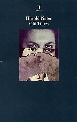 Old Times by Pinter, Harold | Paperback Book | 9780571225637 | NEW