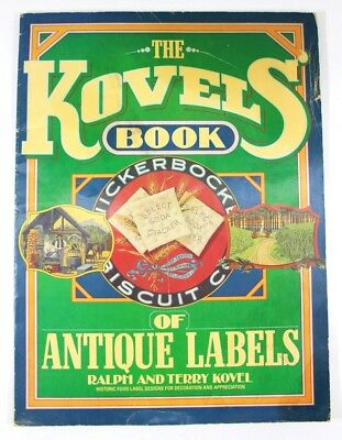 The Kovels' Book of Antique Labels by Ralph and Terry Kovel