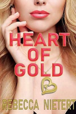 Heart of Gold by Nietert Rebecca Paperback Book Free Shipping!