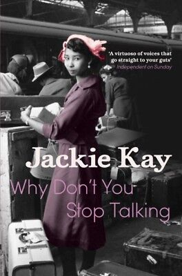 Why Don't You Stop Talking (Paperback), Kay, Jackie, 9780330511803