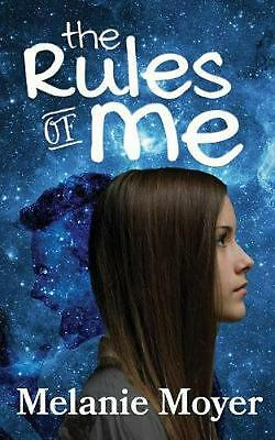Rules of Me by Melanie Moyer Paperback Book Free Shipping!