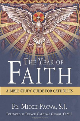 The bible blueprint a catholics guide to understanding and emb the year of faith a bible study guide for catholics pacwa fr malvernweather Gallery