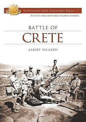 Battle of Crete (Australian Army Campaigns) by Albert Palazzo | Paperback Book |