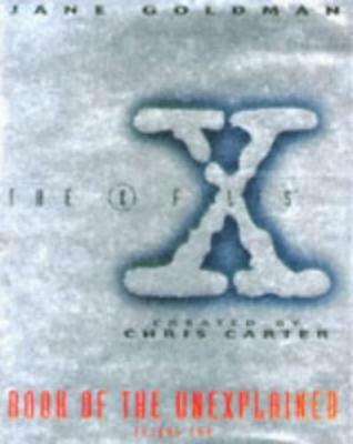 """X-files"" Book of the Unexplained: Vol 2 by Jane Goldman, Acceptable Book (Hardc"