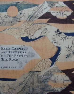 LIVRE/BOOK : TAPISSERIES & TAPIS ASIATIQUE (eary carpets,rugs,tapestries,asian