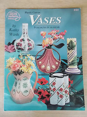 Plastic Canvas Vases~ASN #3161~Kathy Wirth~9 Designs in 10-Mesh~1995~17pp