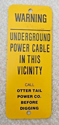 "Vintage Ottertail Power Co Underground Cable Warning Sign-10""x4"""