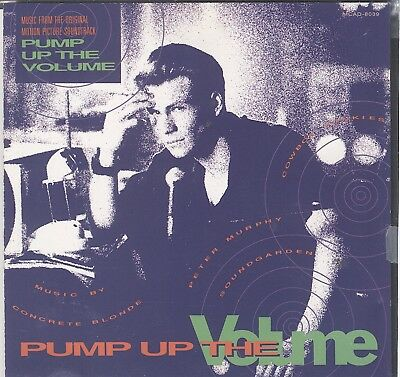 Pump Up The Volume: Music From The Original Motion Picture Soundtrack cd