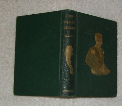 HOW TO GET STRONG William Blaikie 1879 Vintage Illustrations Early Muscle