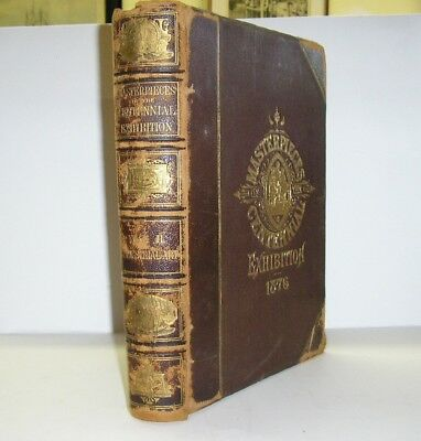 1876 Masterpieces Of The Centennial Exposition Philadelphia World's Fair Vol 2