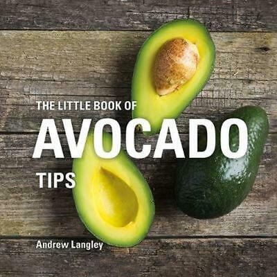 Little Book of Avocado Tips by Andrew Langley Hardcover Book Free Shipping!