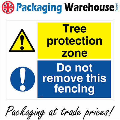 TREE PROTECTION ZONE DO NOT REMOVE FENCING SAFETY STICKER RIGID PR132 SIGN