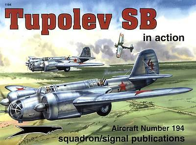 2ss1194/ Squadron Signal - Aircraft in Action No 194 - Tupolev SB - TOPP HEFT
