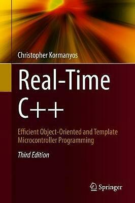 Real-Time C++: Efficient Object-Oriented and Template Microcontroller Programmin