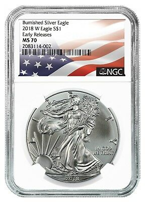 2018 W Burnished Silver Eagle NGC MS70 - ER - White Core - Flag Label