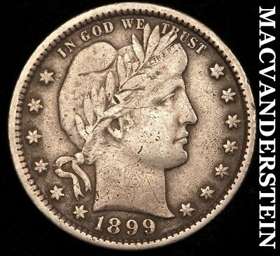 1899 Barber Quarter - Very Fine!!  Scarce!!  Better Date!!  #z8423