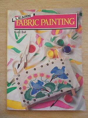 Learn Fabric Painting~Kazz Ball~Silk~Cotton~Leather~Canvas~Calico~Towelling.....