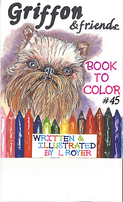 Brussels Griffon Dog Art Coloring Book By L Royer  Autographed #45 Brand New