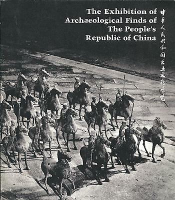 The Exhibition of Archeological finds of the People's Republic of China