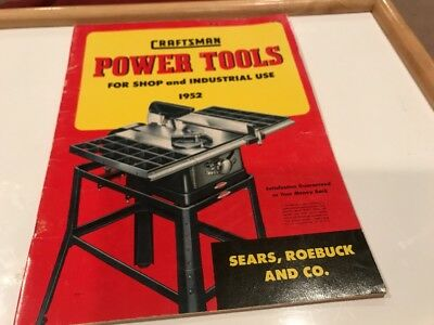 Craftsman Power Tools  1952 Catalog For Shop And Industrial Use By Sears Roebuck