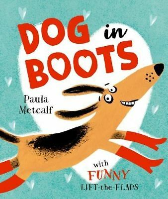 Dog in Boots by Paula Metcalf