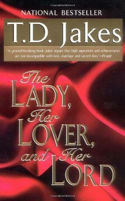 The Lady, Her Lover and Her Lord by T.J. Jakes   Paperback Book   9780425168721