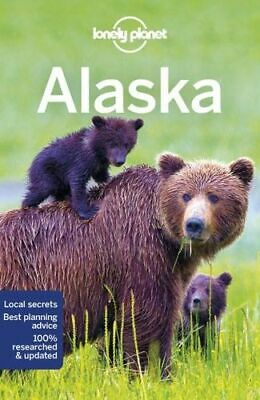 NEW Alaska By Lonely Planet Travel Guide Paperback Free Shipping