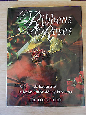 Ribbon Roses~Lee Lockheed~32 Ribbon Embroidery Projects~Baby~Cushions~Gifts~HBWC