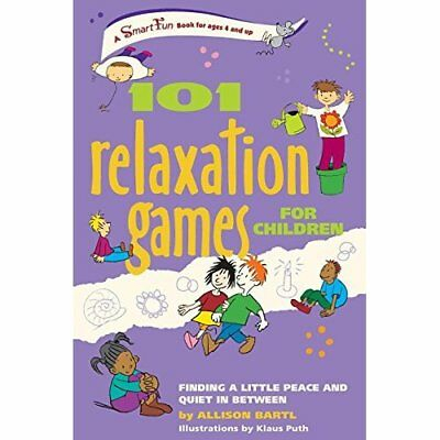 101 Relaxation Games for Children: Finding a Little Pea - Paperback NEW Allison