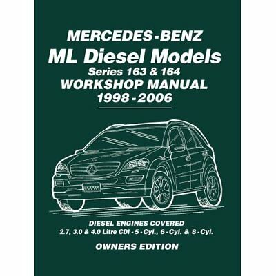 Mercedes-Benz ML Diesel Models Series 163 & 164 Worksho - Paperback NEW Brooklan
