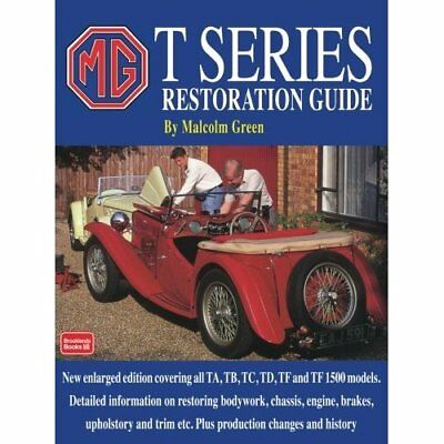 MG T Series Restoration Guide (Brooklands Books) (Brook - Paperback NEW Green, M