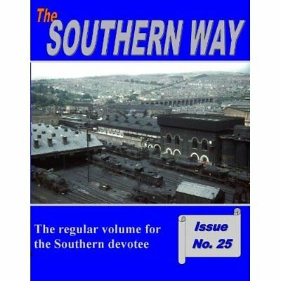 The Southern Way: Issue No 25 - Paperback NEW Kevin Robertson 2014-01-16