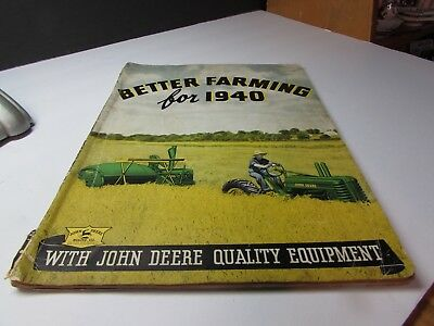 Rare John Deere  Better Farming For 1940 Tractor And More Brochure