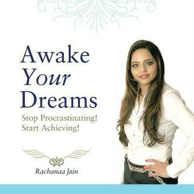 Awake Your Dreams: Stop Procrastinating! Start Achieving!, Very Good Condition B