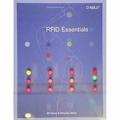 RFID Essentials (Theory in Practice (O'Reilly)) - Paperback NEW Glover, Bill 200