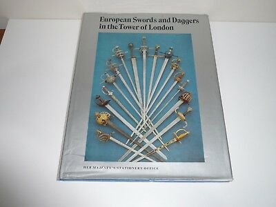 European Swords And Daggers In The Tower Of London By Her Majestys Office