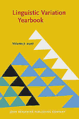 Linguistic Variation Yearbook 2007 by