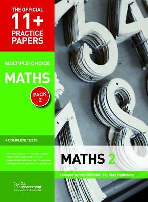 11+ Practice Papers, Maths Pack 2 (Multiple Choice): Maths Test 5, Maths Test 6,