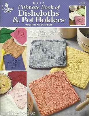 Ultimate Book Of Dishcloths Pot Holders Knitting Patterns Book
