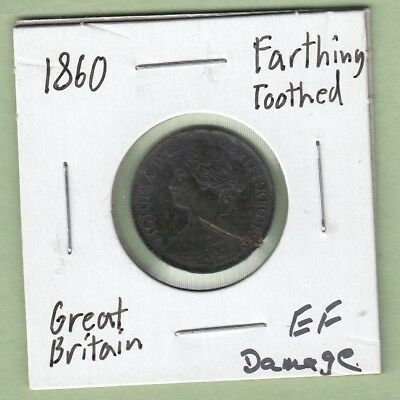 1860 Great Britain One Farthing Coin - Toothed - EF ( Damaged)