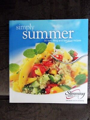 Slimming World's Simply Summer - 50 Fast Filling & Fabulous Recipes